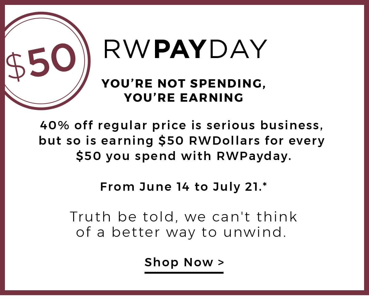 RWPAYDAY. Shop Now.