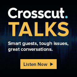 Crosscut Talks - Smart guests, tough issues, great conversation