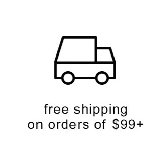 Free shipping on orders of $99 +