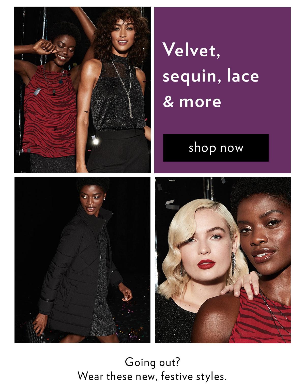 Velvet, sequin, lace & more
